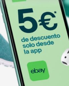 5€ de descuento a través de la app de eBay (cuentas seleccionadas)