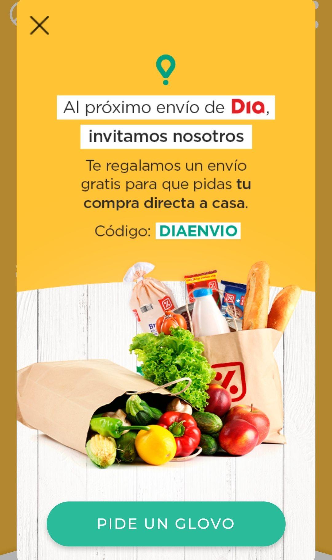 Vuelve envío gratis en supermercado DIA a través de GLOVO (primer pedido)