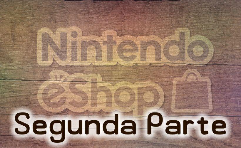 *Segunda parte* DESCUENTAZOS hasta el 72% en eShop para Nintendo switch