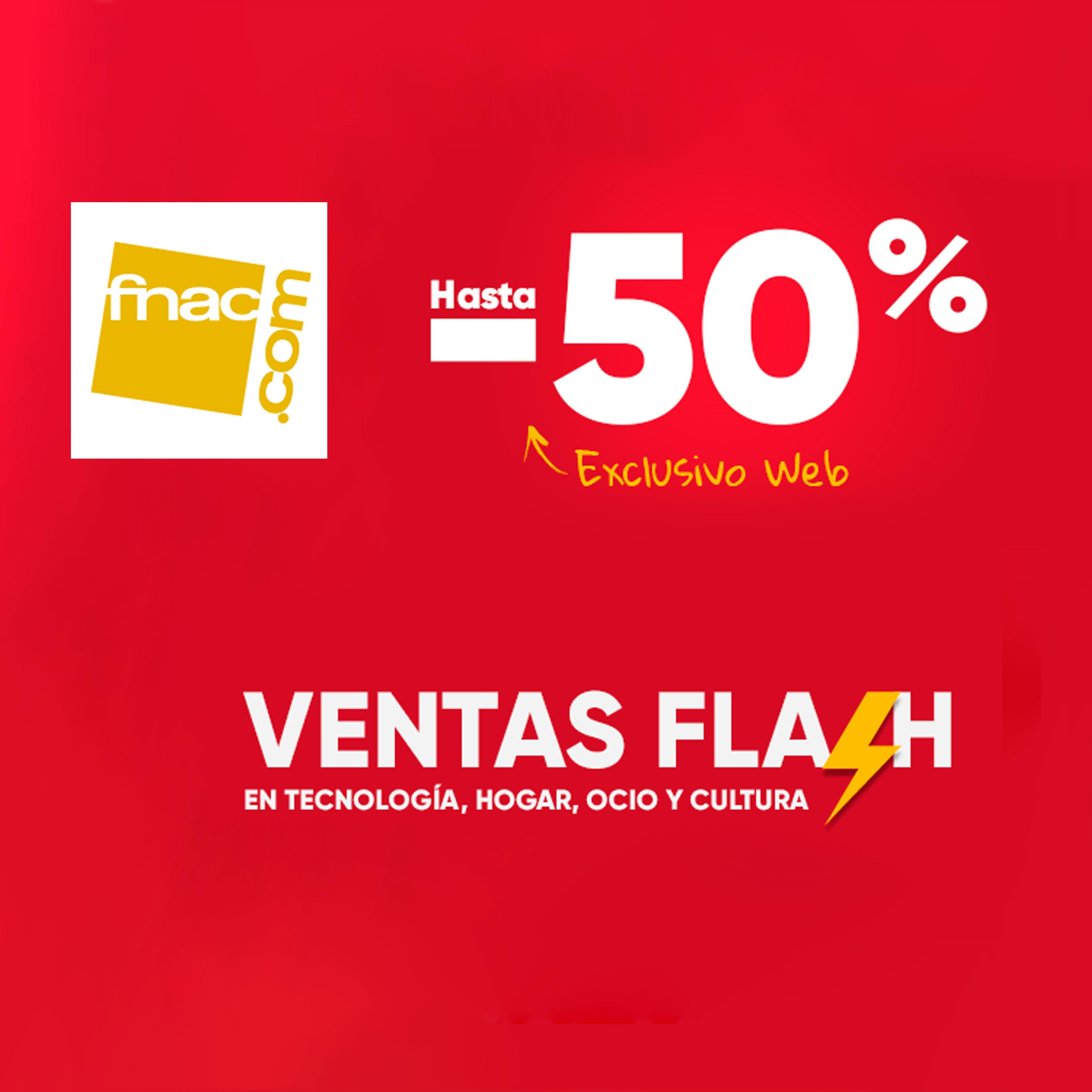 fnac - Hasta 50% de descuento en ventas Flash