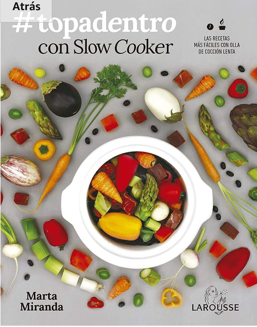 Ebook #Topadentro (cocina para olla lenta)