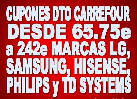 """CUPONES DESDE 65.75€ a 242.72€ - EN TV de 49"""" en ADELANTE - Marcas Hisense, TD Systems, Philips, LG y Samsung"""