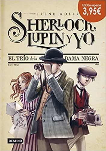 Shelock Lupin y Yo (1) El trio de la dama negra - Tapa Dura