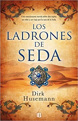 Los ladrones de seda (Tapa Dura)