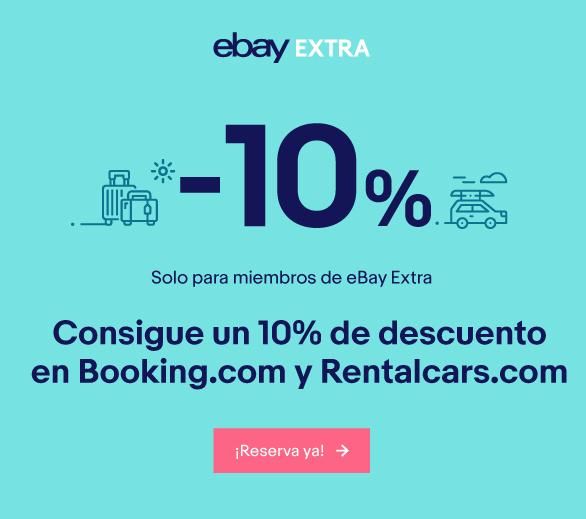 10% de descuento en Booking y Rentalcars con eBay Extra