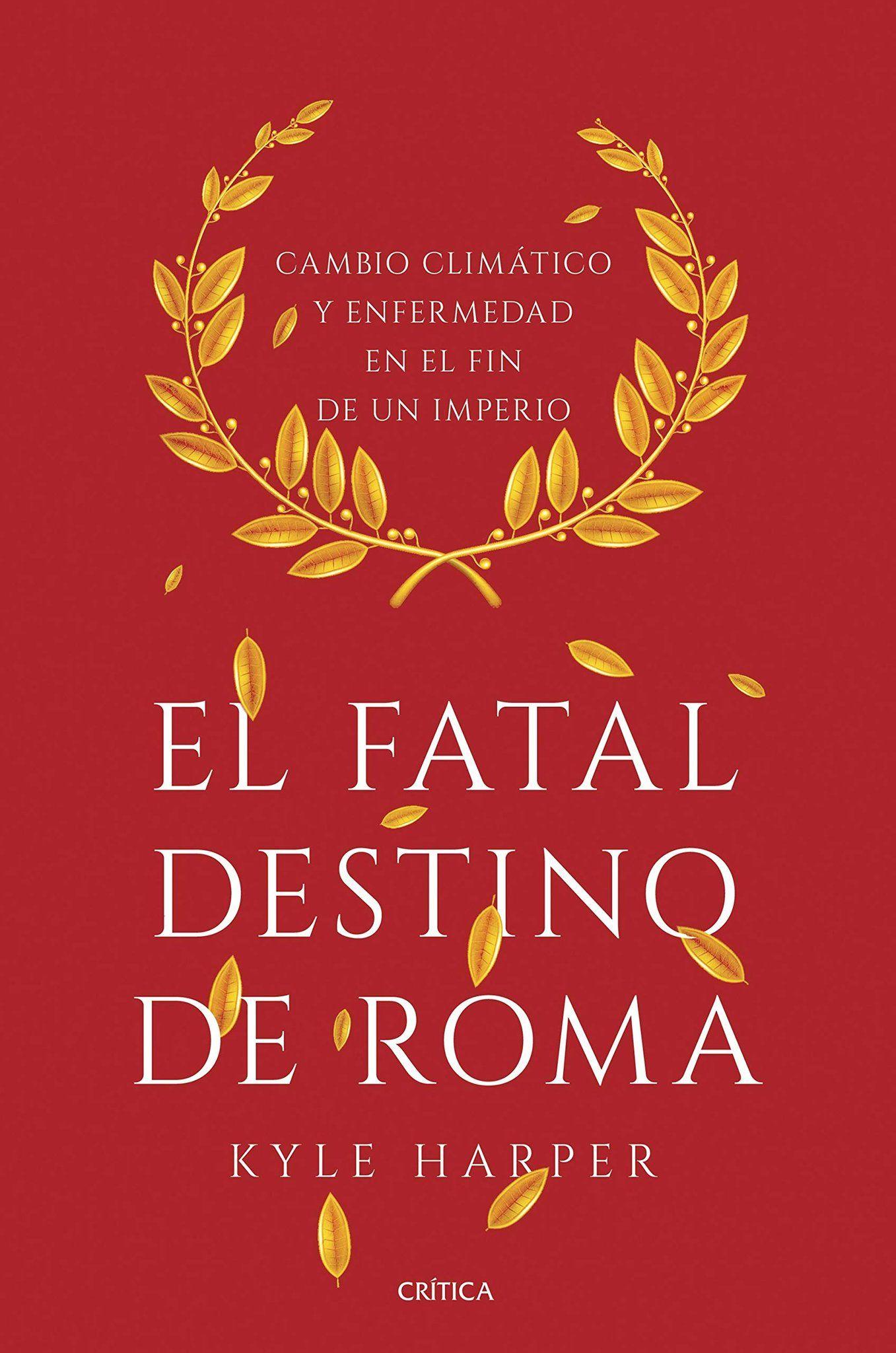 El fatal destino de Roma. Ebook Amazon Kindle