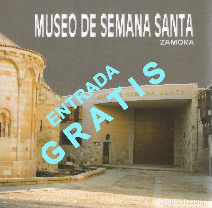 Entrada gratuita al museo de la semana santa en Zamora