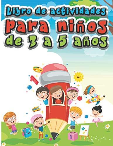 Libro de actividades para niños de 3 a 5 años: Aprende a dibujar números, líneas y formas