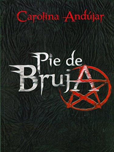 E-book Pié de bruja. (Amazon y play store)