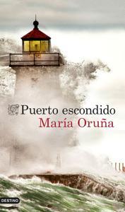 E-book Puerto escondido de María Oruña( también en Amazon)
