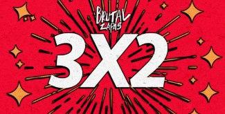 3x2 en brutalzapas