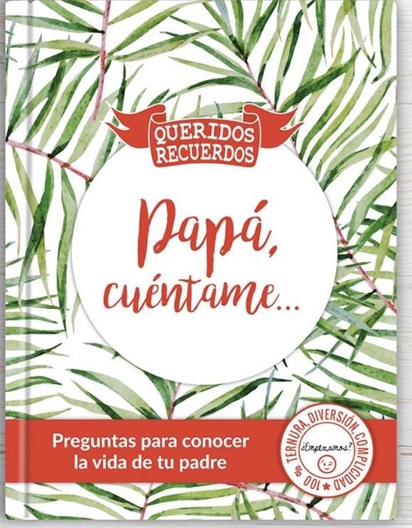 CALLE DEL REGALO Colección de Libros 'Cuéntame' de Queridos Recuerdos ('Papá cuéntame')