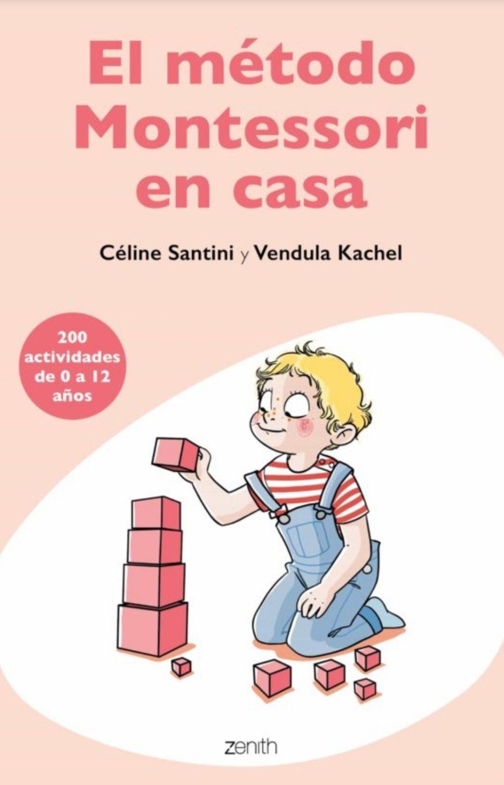 El método Montessori en casa: 200 actividades de 0 a 12 años. (Versión Kindle)