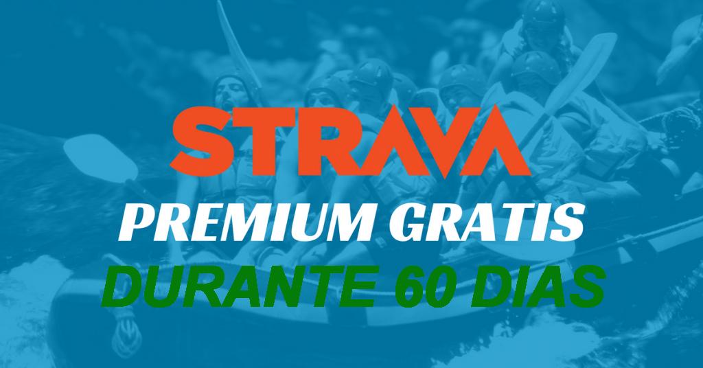 2 meses de suscripciónn a Strava premium gratis.