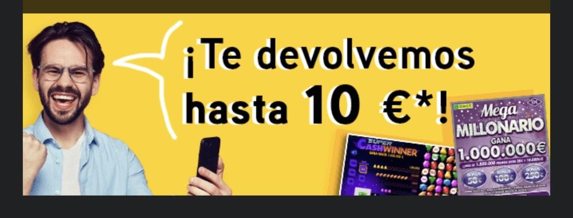 Juegos ONCE .. hasta 10€ de devolución
