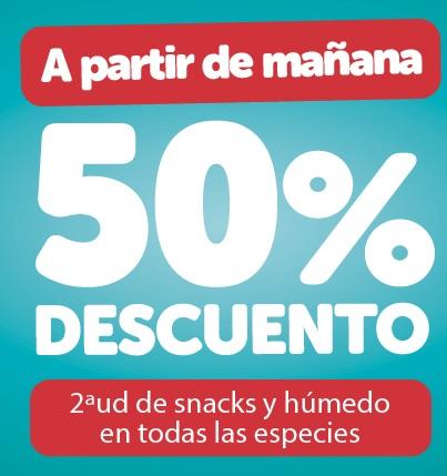50% de descuento en la 2ª unidad snacks y húmedo de todas las especies
