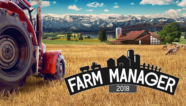 Farm Manger 2018 Steam
