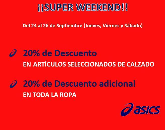 ¡SUPER WEEKEND en Tiendas ASICS OUTLET! Del 24 al 26 de SEPTIEMBRE 20% de Descuento en ARTÍCULOS SELECCIONADOS DE CALZADO y en TODA LA ROPA