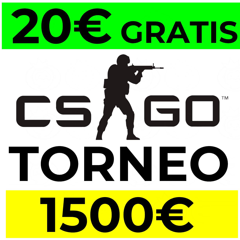 Torneo CS:GO: 20€ GRATIS por participar