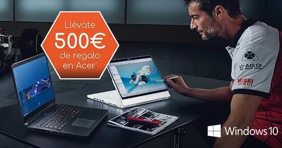 Compras un portátil Acer y te dan un cupón de 500€ para productos Acer (Productos seleccionados)