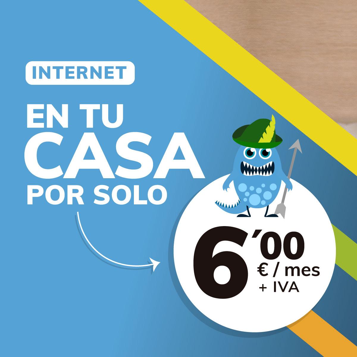 Internet en casa desde 6€