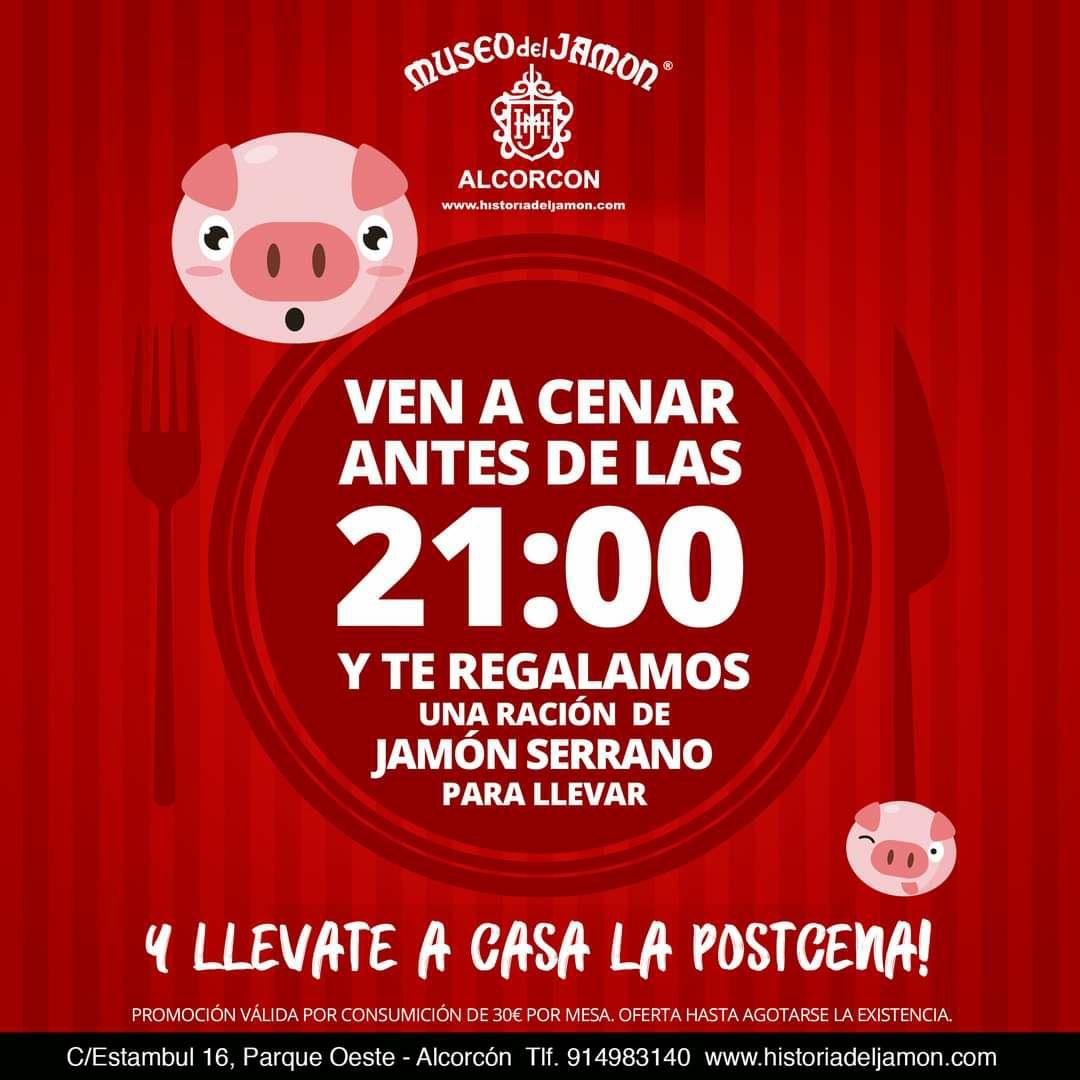 Regalo de ración de Jamón Serrano para llevar, si cenas antes de las 21.00 h. En el Museo del Jamón de Alcorcón