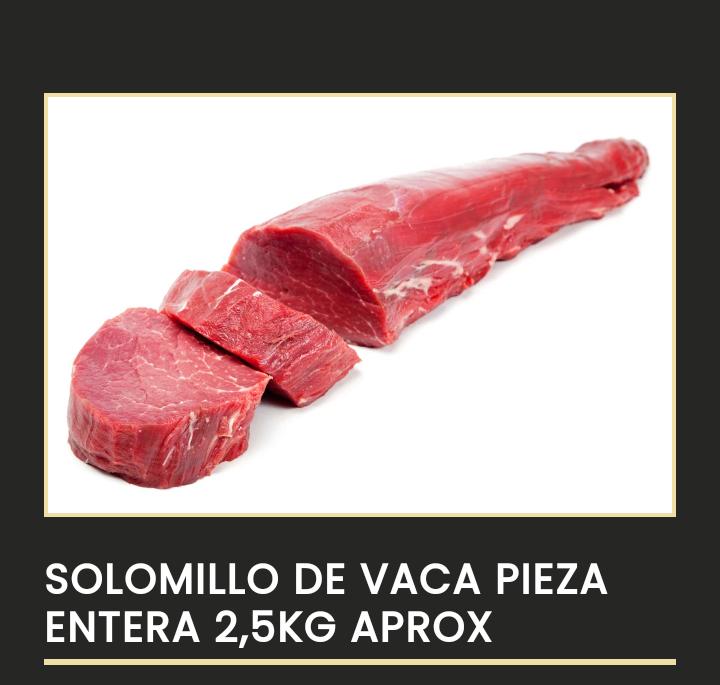Pieza de 2,5 Kg Solomillo Vaca Vieja a 15,96€/Kg CampoVerde