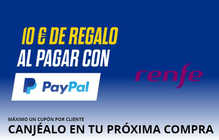 Renfe 10€ de regalo PAYPAL Min 50€