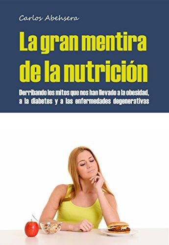 Libro Kindle: La Gran Mentira de la Nutrición