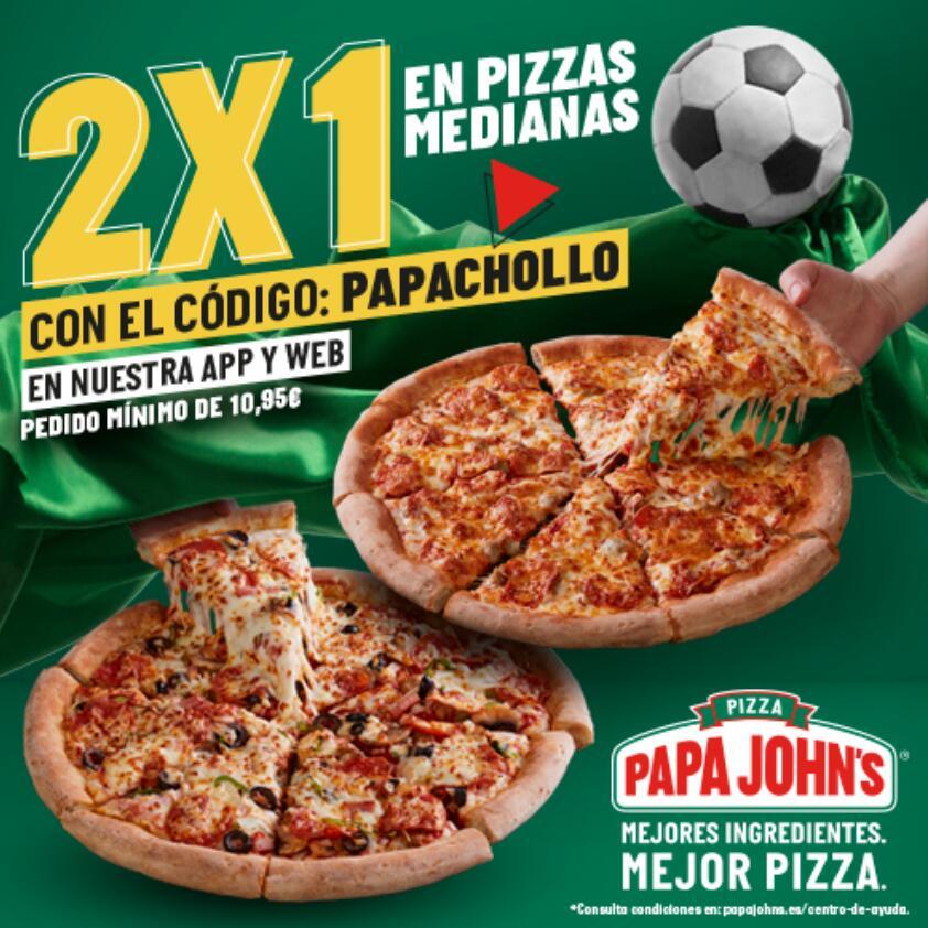 2X1 en Pizzas Medianas Papa John's