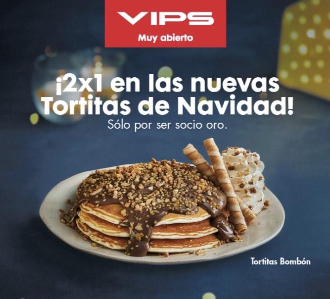 2x1 Tortitas de Navidad en VIPS   SÓLO para Socios Oro