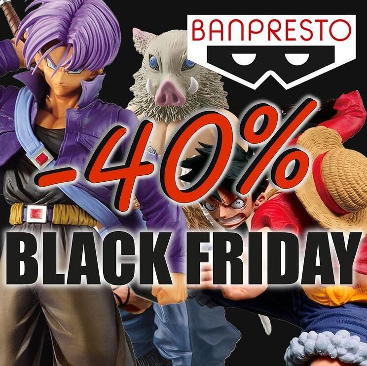 Black Friday Banpresto Oficial - Hasta 40% de descuento!