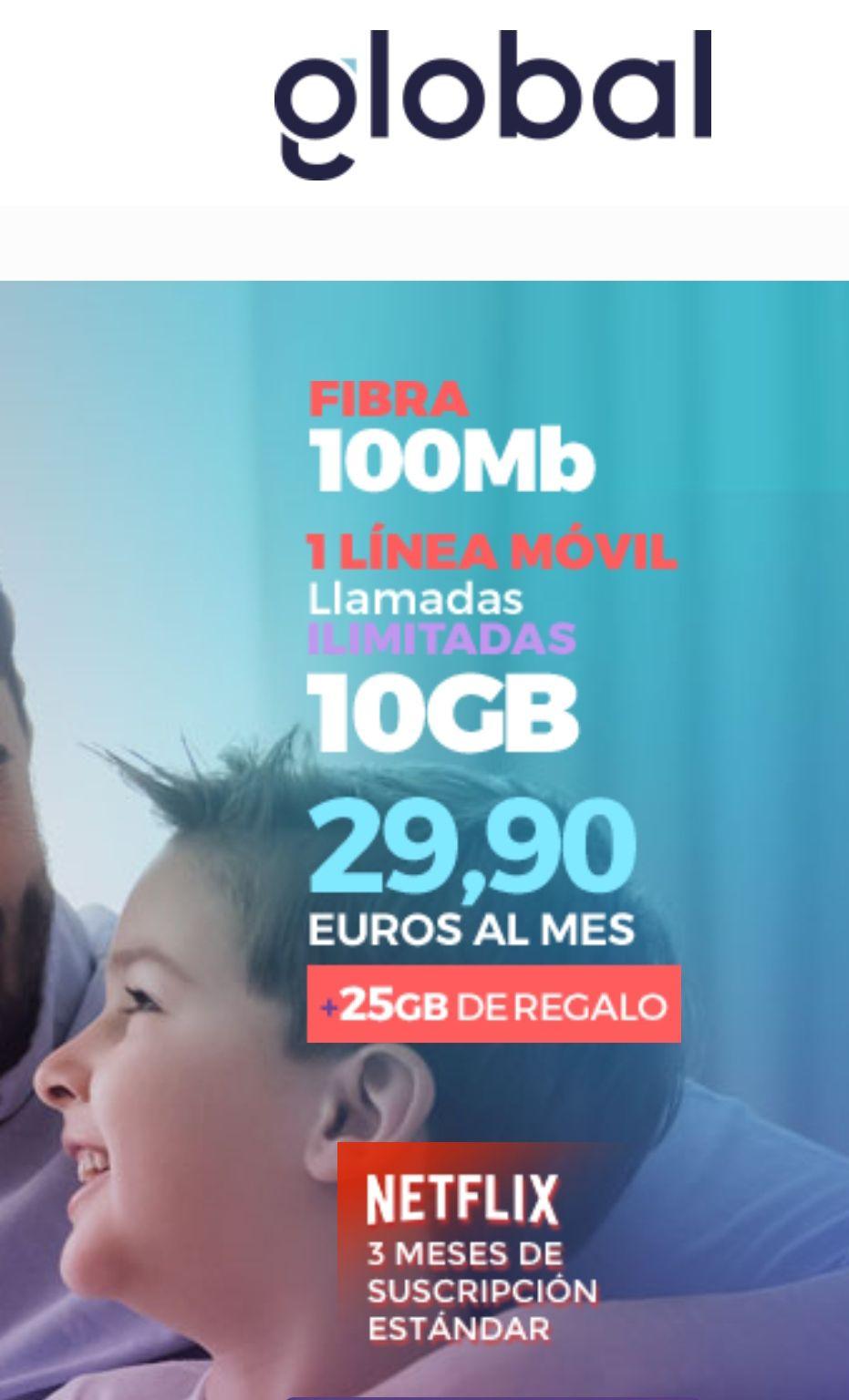 100MB Fibra+ 1 línea con 10Gb + 25GB Regalo +Llamadas ilimitadas + 3 Meses suscripción Netflix gratis (Sin permanencia)