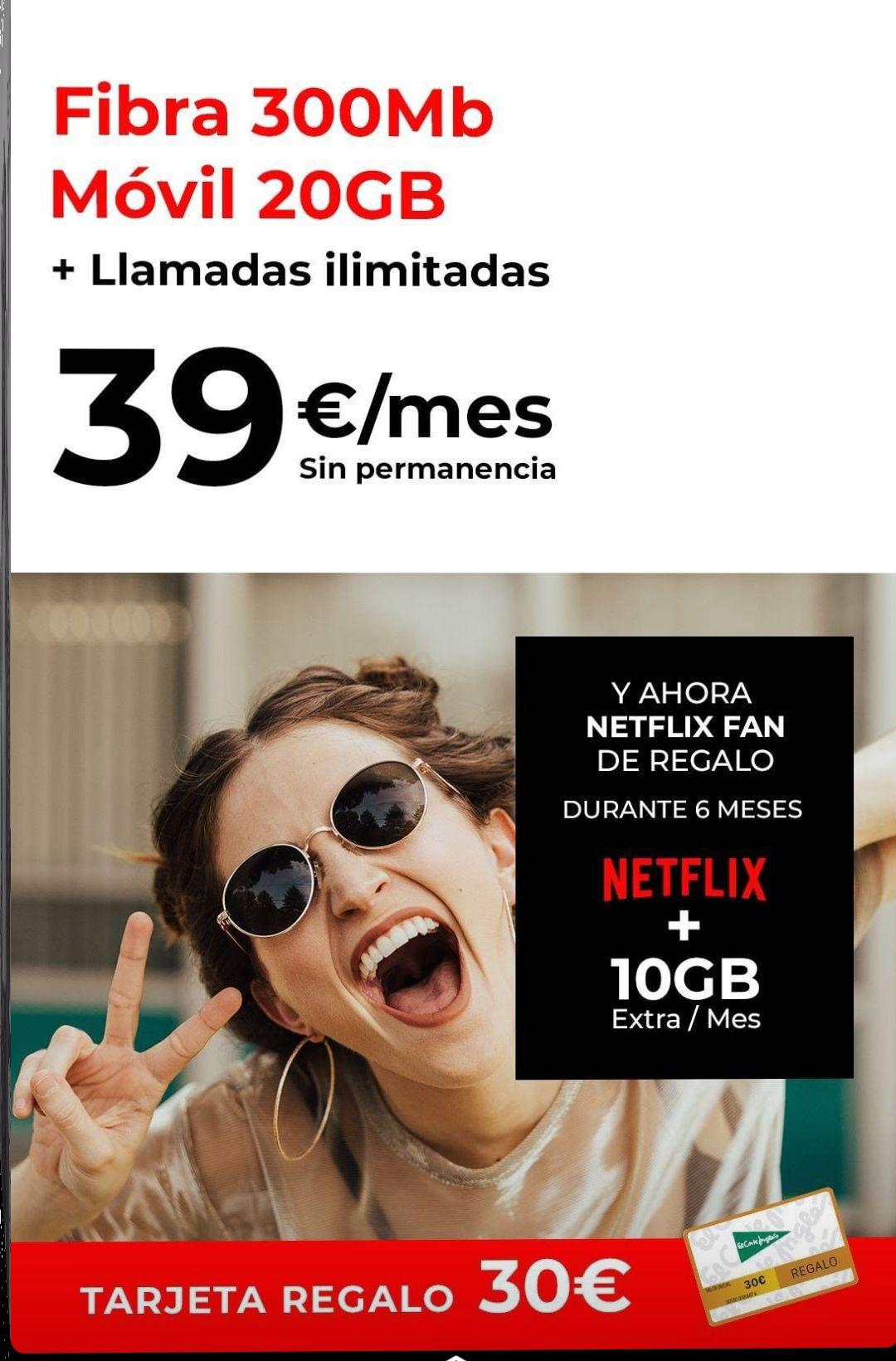 300 MB Fibra +Móvil 20Gb +10Gb extra+Llamadas ilimitadas+6 meses de Netflix gratis+ 30€ tarjeta regalo el Corte Inglés (Sin permanencia)