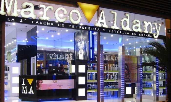 Marco Aldany: sesión de peluquería con corte, peinado, tratamiento, tinte y/o mechas