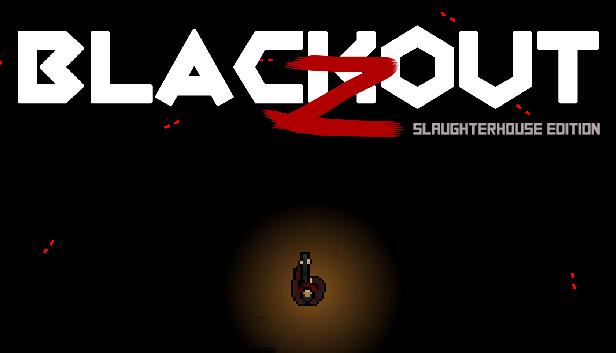 Steam :: Quédate gratis Blackout Z: Slaughterhouse Edition (25 noviembre - 4 enero)