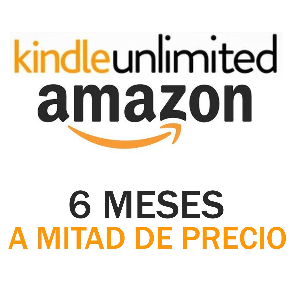 Amazon Kindle Unlimited (6 meses al 50%)