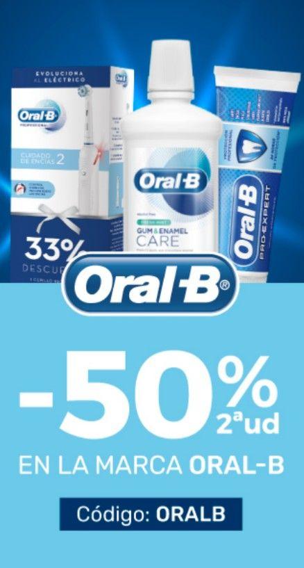 ORAL B: 50% EN 2ª UNIDAD