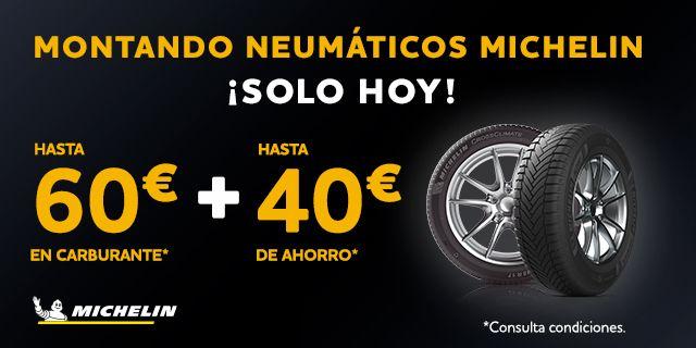 Neumáticos Michelin -40€ y 60€ en Combustible