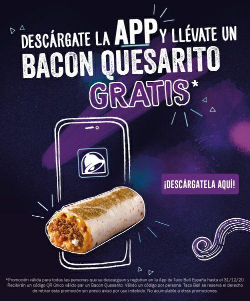 Bacon Quesarito GRATIS para nuevos clientes APP Taco Bell