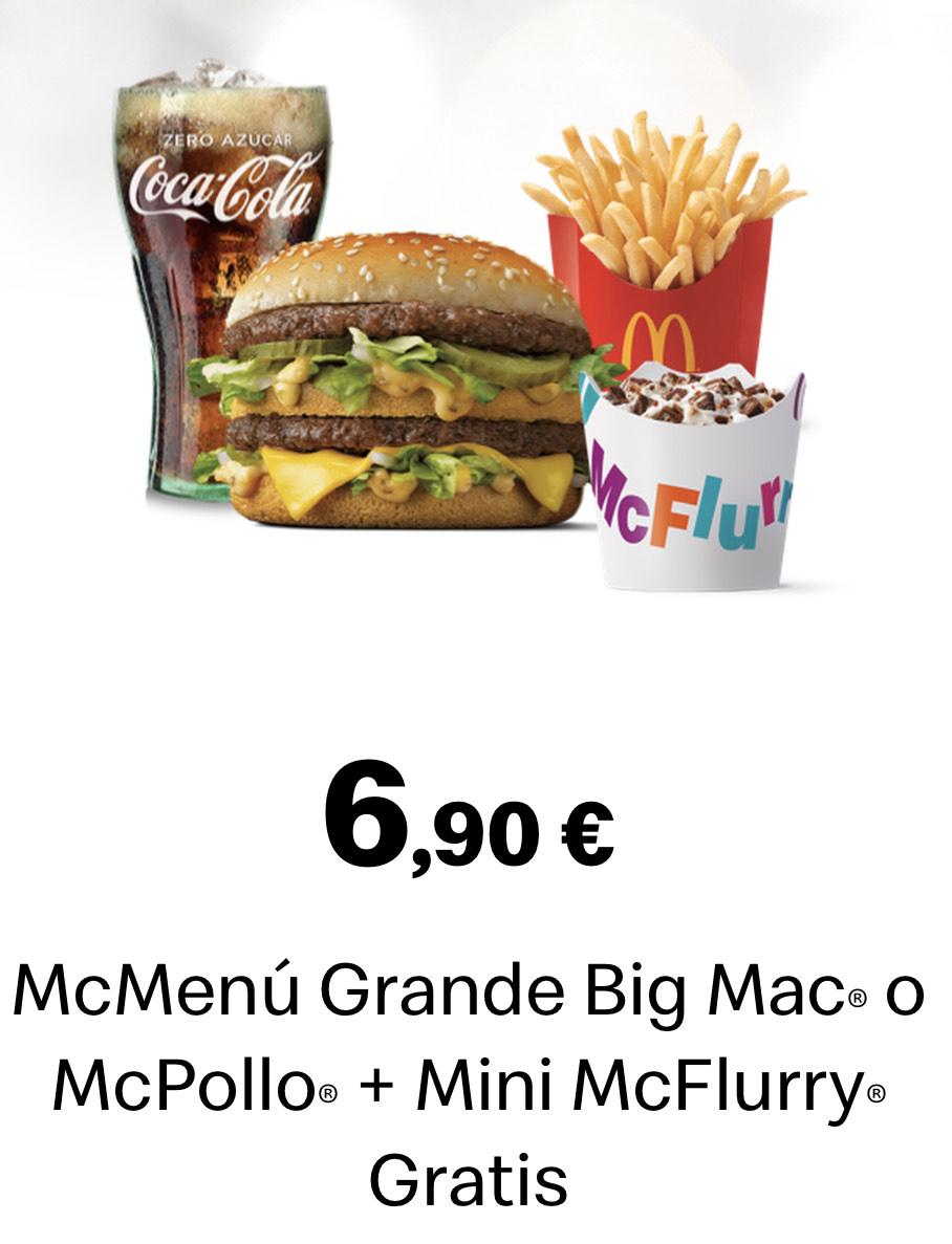 McMenú GRANDE BigMac o McPollo + mini McFlurry GRATIS 6,90€!! Dias Locos!!