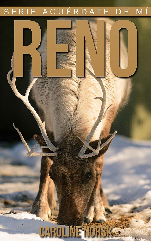 Libro sobre los renos, datos e Imágenes (Gratis con Kindle Unlimited)