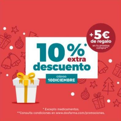 10% en tu compra en dos farma y 5€ mas de descuento en tu próxima compra