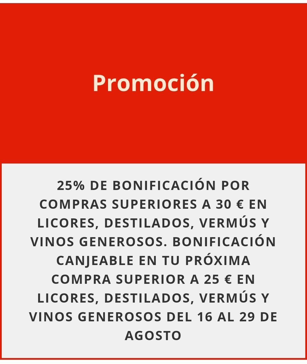 25% de bonificación acumulable en compras superiores a 30€