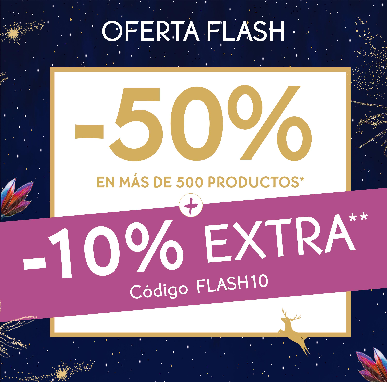 Disfruta del -50% en más de 500 productos y un -10% EXTRA con el código FLASH10 SOLO HASTA EL 29/12