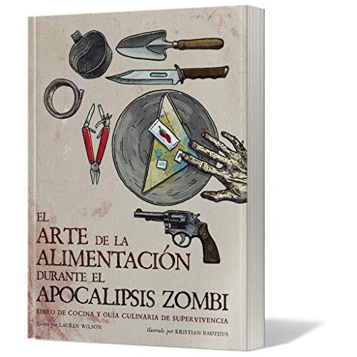 Arte de la alimentación durante el Apocalipsis Zombi
