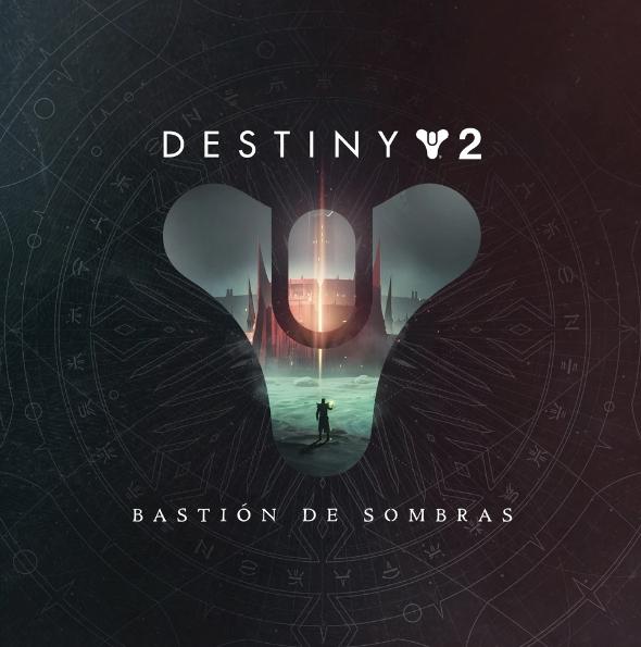 Destiny 2 Bastion de sombras