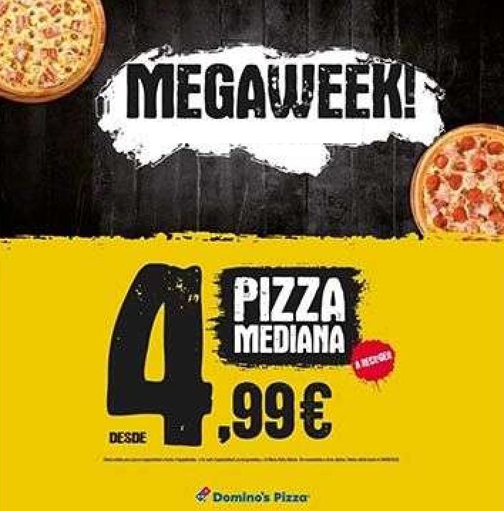 Megaweek Domino's Pizza: medianas a 4,99€