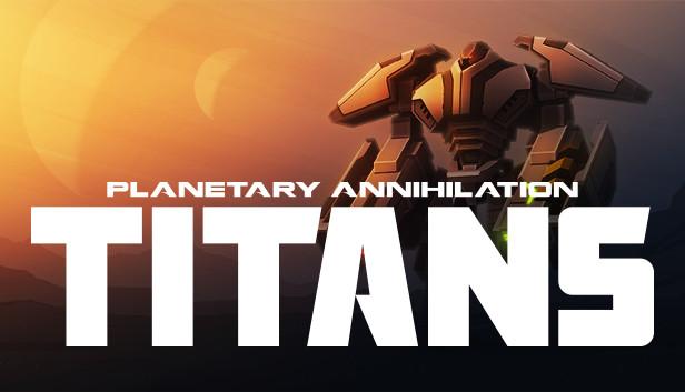 Planetary Annihilation: TITANS 6,25€ @ STEAM