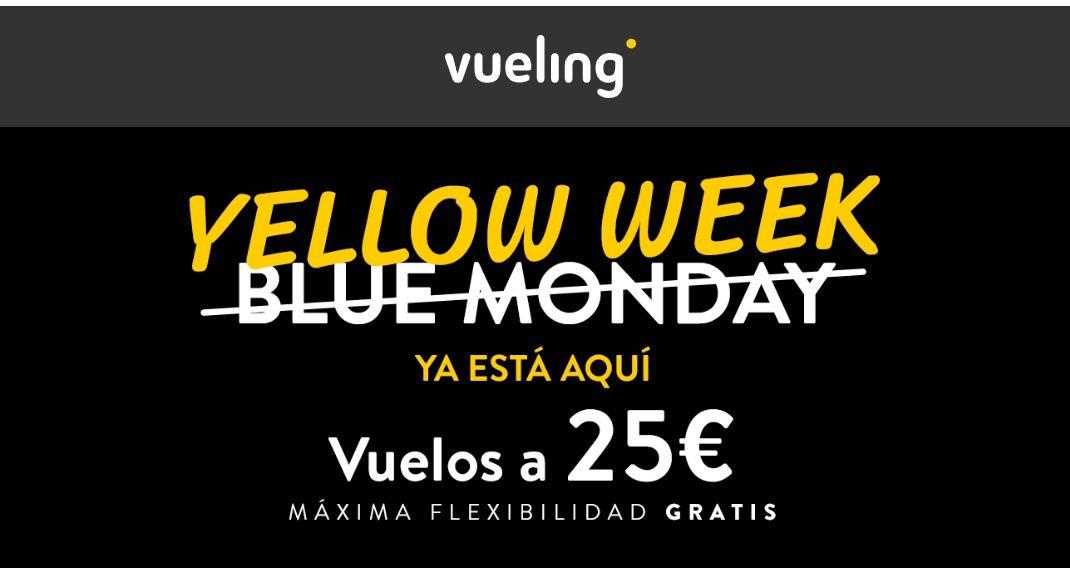 YELLOW WEEK EN VUELING Vuelos por solo 25€ con cambios y cancelación de vuelos gratis